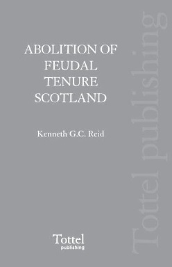 The Abolition of Feudal Tenure in Scotland