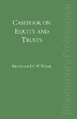 A Casebook on Equity and Trusts in Ireland