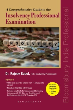 A Comprehensive Guide to the Insolvency Professional Examination: For Limited Insolvency Examination w.e.f. 1st January 2018