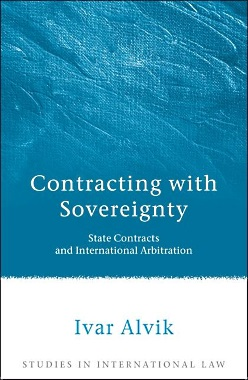 Contracting with Sovereignty: State Contracts and International Arbitration