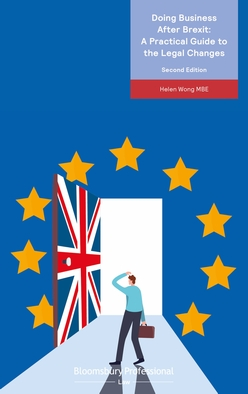 Doing Business After Brexit: A Practical Guide to the Legal Changes