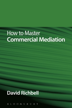 How to Master Commercial Mediation