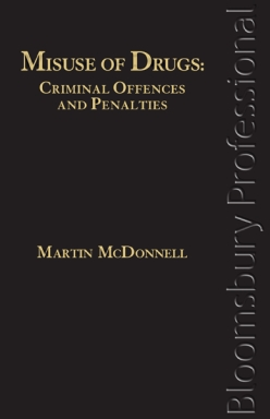 Misuse of Drugs: Criminal Offences and Penalties