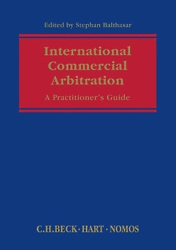 International Commercial Arbitration: International Conventions, Country Reports and Comparative Analysis