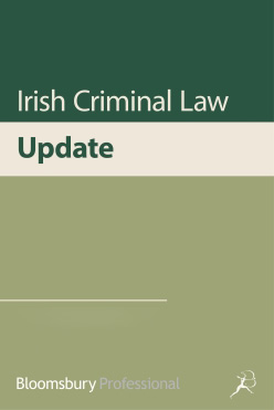 Irish Criminal Law Update
