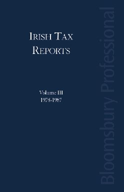 Irish Tax Reports (III) 1978-1987