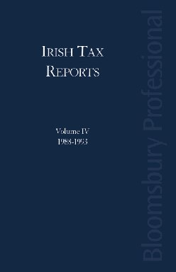Irish Tax Reports (IV) 1988-1993