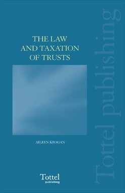 The Law and Taxation of Trusts