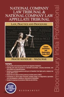 National Company Law Tribunal and National Company Law Appellate Tribunal: Law, Practice & Procedure