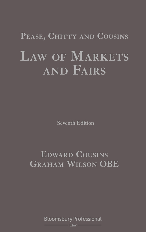 Pease, Chitty and Cousins: Law of Markets and Fairs