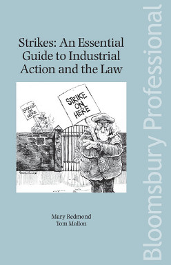 Strikes: An Essential Guide to Industrial Action and the Law