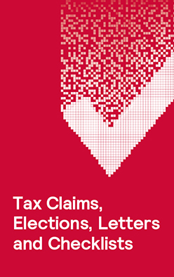 Tax Claims, Elections, Letters and Checklists