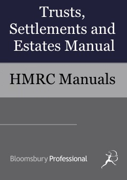 Trusts, Settlements and Estates Manual