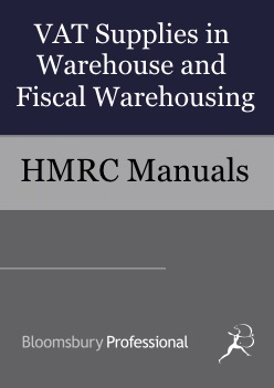 VAT Supplies in Warehouse and Fiscal Warehousing