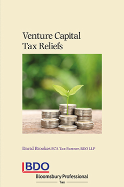 Venture Capital Tax Reliefs: The VCT, EIS and SEIS Schemes